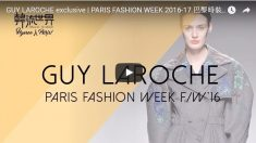 [Fashion] GUY LAROCHE exclusive | PARIS FASHION WEEK 2016-17